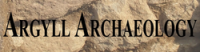 Argyll Archaeology click for homepage